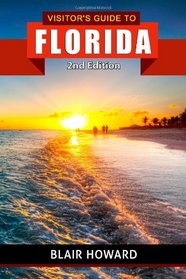 Visitor's Guide to Florida: 2nd Edition