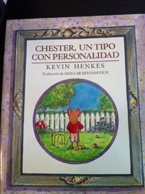 Chester, Un Tipo Con Personalidad (The DLM Early Childhood Program, Travelers)