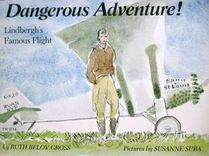 Dangerous Adventure! Lindberg's Famous Flight