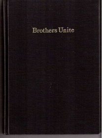 Brothers Unite An Account Of The Uniting Of Eberhard Arnold And The Rhon Bruderhof With The Hutterian Church Based On The Diary Of His Journey To North America 1930-31 And Letters Written Between 1928 And 1935.