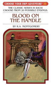 Blood on the Handle (Choose Your Own Adventure)