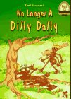 No Longer a Dilly Dally (Another Sommer-Time Story) (Another Sommer-Time Story)