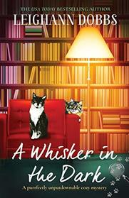 A Whisker in the Dark: A purrfectly unputdownable cozy mystery (The Oyster Cove Guesthouse)