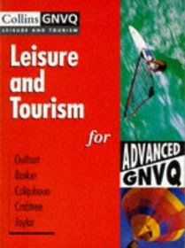 Leisure and Tourism for Advanced GNVQ (Collins GNVQ Leisure and Tourism)
