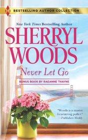 Never Let Go: A Soldier's Secret (Harlequin Bestselling Author)