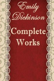 The Complete Poems of Emily Dickinson: Annotated