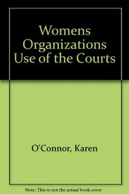 Women's organizations' use of the courts