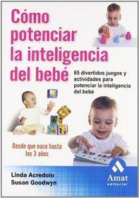 Como Potenciar La Inteligencia del Bebe