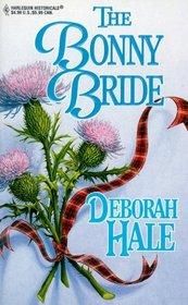 The Bonny Bride (Harlequin Historical, No 503)