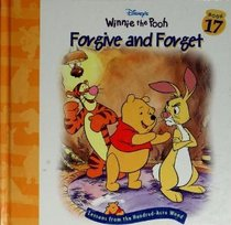 Forgive and Forget (Lessons from the Hundred-Acre Wood, No 17)