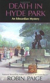 Death in Hyde Park (Victorian-Edwardian Mystery, Bk 10)