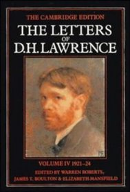 The Letters of D. H. Lawrence: Volume 4, June 1921-March 1924 (The Cambridge Edition of the Letters of D. H. Lawrence)