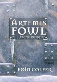 The Arctic Incident (Artemis Fowl, Bk 2)
