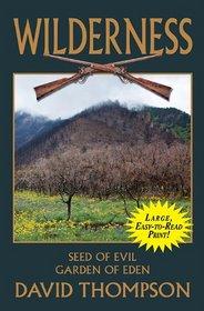 Wilderness Double: Seed of Evil 65/Garden of Eden 66