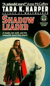 Shadow Leader (Tales of the Wolves, Bk 2)