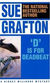 D is for Deadbeat (Kinsey Millhone, Bk 4)