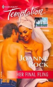 Her Final Fling : Single In South Beach (Harlequin Temptation)