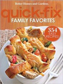 Quick-Fix Family Favorites (Better Homes & Gardens)