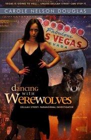 Dancing with Werewolves (Delilah Street, Bk 1)