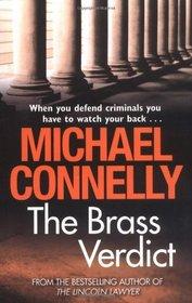 The Brass Verdict (Harry Bosch, Bk 14) (Mickey Haller, Bk 2)