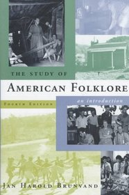 The Study of American Folklore: An Introduction