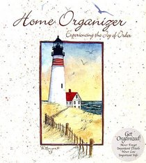 Home Organizer: Experiencing the Joy of Order