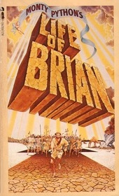 Monty Python's Life of Brian (of Nazareth)