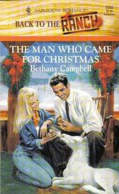 The Man Who Came for Christmas (Back to the Ranch) (Harlequin Romance, No 3293)