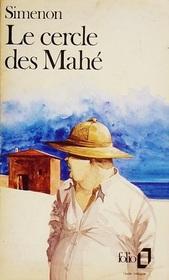Le Cercle DES Mahe (Folio) (French Edition)