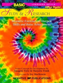 Study and Research: Inventive Exercises to Sharpen Skills and Raise Achievement (Basic, Not Boring 6  to  8)