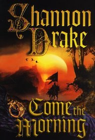 Come the Morning (Graham, Bk 1)