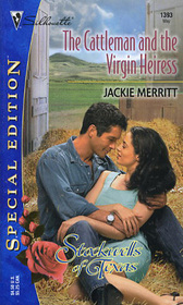 The Cattleman and the Virgin Heiress (Stockwells of Texas, Bk 5) (Silhouette Special Edition, No 1393)