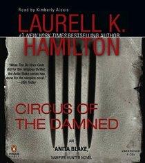 Circus of the Damned Unabrdiged CDs (Anita Blake, Vampire Hunter)