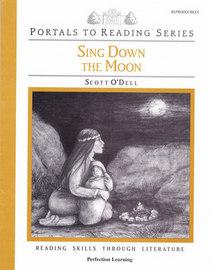 Sing Down the Moon (Portals to Reading Series) Reproducible Activity Book