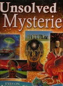 Unsolved Mysteries (Eyes on Adventure)