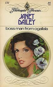 Boss Man from Ogallala (Harlequin Presents, No 131)