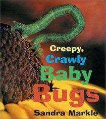 Creepy, Crawly Baby Bugs