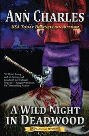 A Wild Fright in Deadwood (Deadwood, Bk 7)
