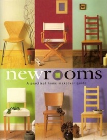 New Rooms: A Practical Home Makeover Guide