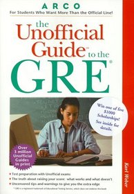 The Unofficial Guide to the Gre (Unofficial Test-Prep Guides)