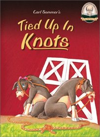 Tied Up in Knots with CD Read-Along (Another Sommer-Time Story Series)