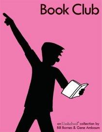 Book Club: An Unshelved Collection (Unshelved)