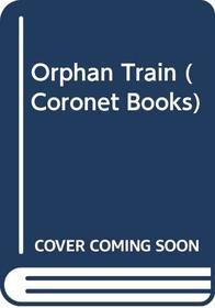 Orphan Train (Coronet Books)