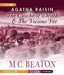 Agatha Raisin: The Quiche of Death & The Vicious Vet: Agatha Raisin Mysteries, #1 and #2