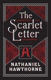 The Scarlet Letter (A Silver Classic)