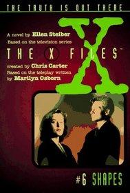 Shapes: A Novel (The X-Files , No 6)