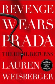 Revenge Wears Prada: The Devil Returns (Prada, Bk 2)