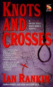 Knots and Crosses  (Inspector Rebus, Bk 1)