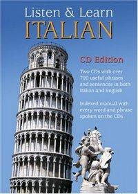 Listen & Learn Italian (CD Edition) (Listen & Learn Series)