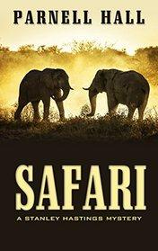 Safari (A Stanley Hastings Mystery)